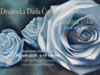 Izložba Slika Rose - Draženka Dada Čajić